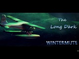 The Long Dark Wintermute сюжетка #2