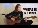 Pixies - Where Is My Mind (cover by Helena To Guitar)