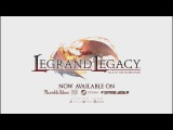 Legrand Legacy: Tale of the Fatebounds - Launch Trailer!