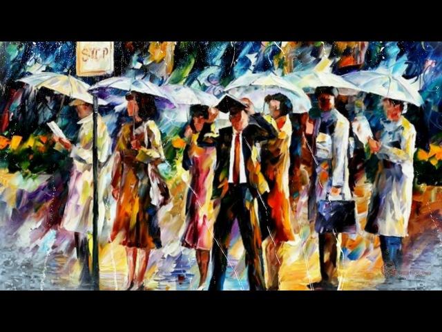 Леонид Афремов - художник, что рисует дождь