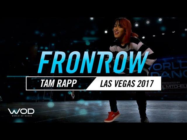 Tam Rapp   FrontRow   World of Dance Las Vegas 2017  WODLV17