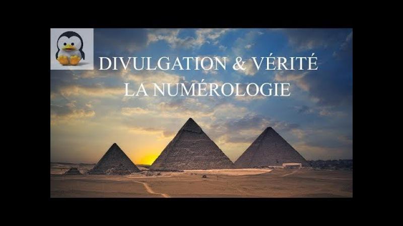 Divulgation Vérité - La Numérologie