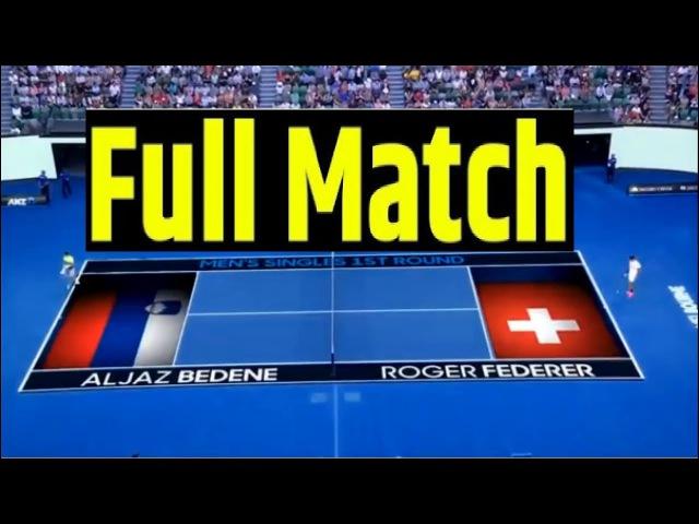 Roger Federer vs Aljaz Bedene Full Match HD - Australian Open 2018 | Round 1 - Tennis Tv