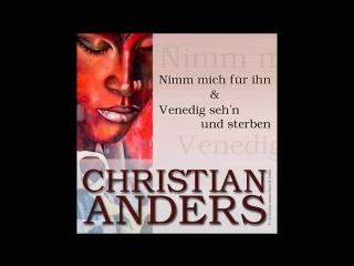 CHRISTIAN ANDERS SINGT