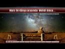 'Gün gelecek Mars ve dünya insanları bir araya gelecek' Süleyman Hilmi Tunahan ve Mehdi Amca
