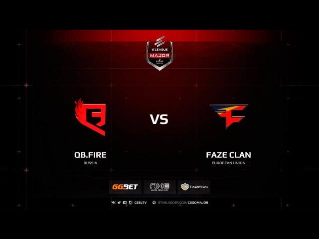 Faze vs QB.Fire, Main Qualifier, ELEAGUE Major: Boston 2018