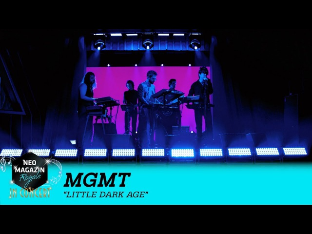 MGMT - Little Dark Age (Live) | NEO MAGAZIN ROYALE in Concert - ZDFneo