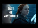 Sansa Stark | Lady of Winterfell