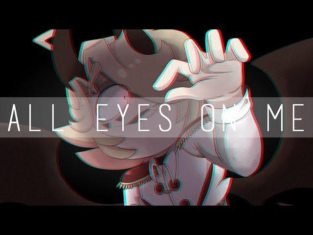 ★ All eyes on me ★ ||【MEME】