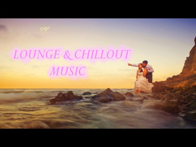 Chillout Lounge Relaxing Ocean Set By SMP 115