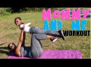 MOMMY AND ME WORKOUT FUN WORKOUT FOR KIDS AND PARENTS KJ TAKEOVER