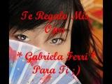 Te Regalo Mis Ojos - Gabriella Ferri (Subtitulada)