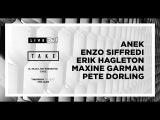 DJ Mag Live presents TAKE w ANEK , Enzo Siffredi &amp more