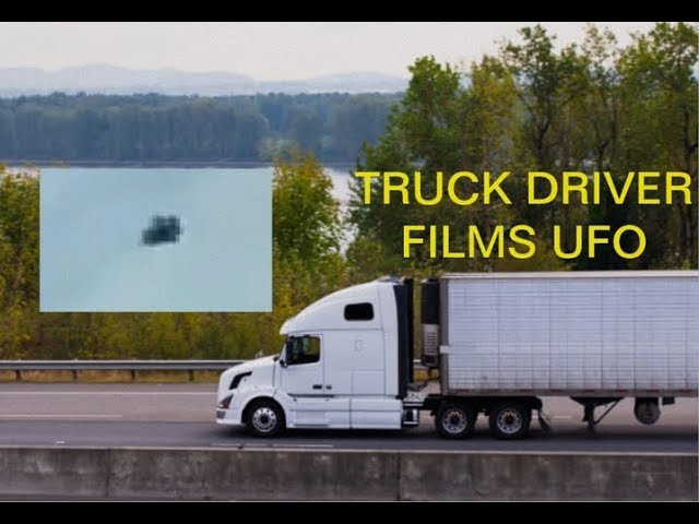 SHOCKED TRUCK DRIVER FILMS STATIONARY UNKNOWN BLACK OBJECT OVER TREELINE
