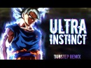 Ultra Instinct (GOKU VS. JIREN) [Dubstep Remix]