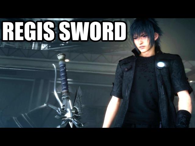 FINAL FANTASY XV - Sword of the Father King Regis Sword