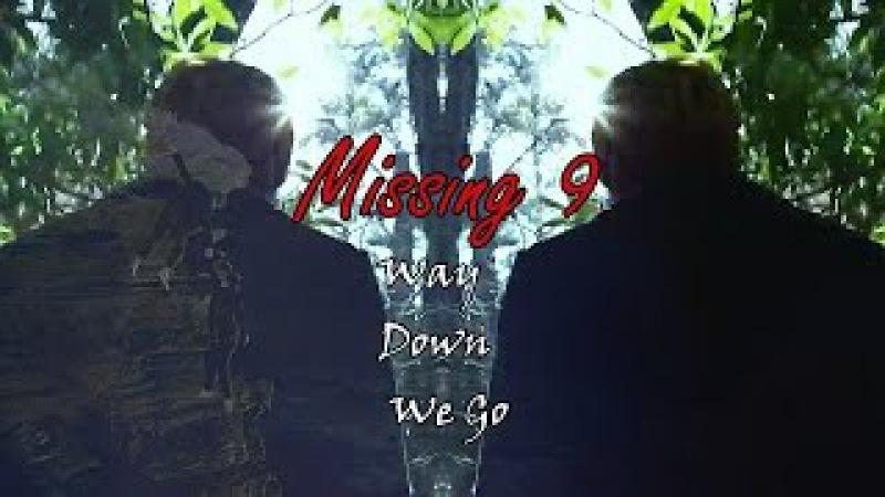 Пропавшая девятка missing 9 Way Down We Go