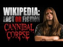 Corpsegrinder Wikipedia Fact or Fiction