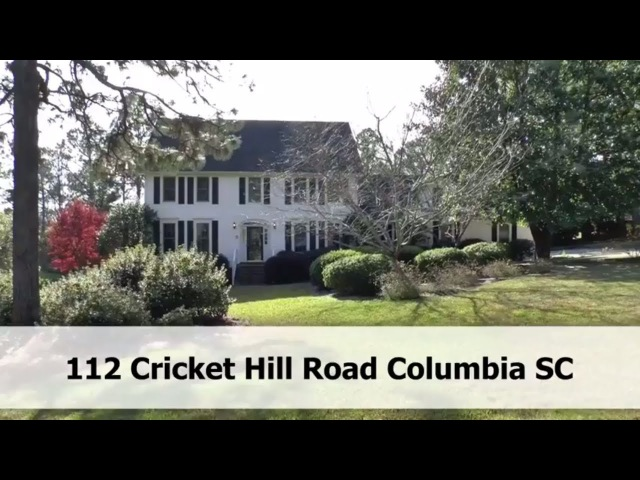 112 Cricket Hill Road Columbia SC For Sale