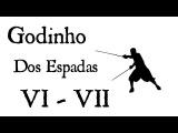 Godinho - Dos Espadas - Reglas VI & VII