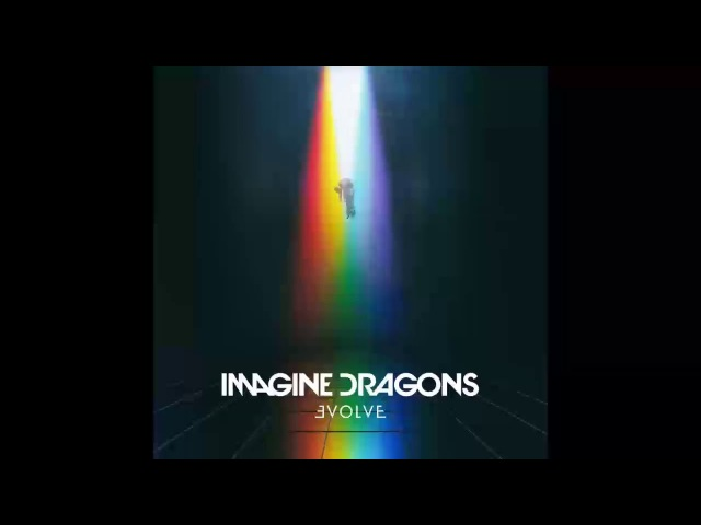 Imagine Dragons - Evolve (Full Album) | CD Rip