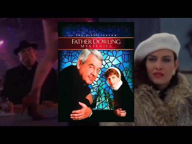 Тайны отца Даулинга (1x1-2): Тайна пропавшего тела. Незнакомец скончался в исповеда...