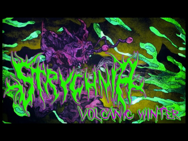 STRYCHNIA - VOLCANIC WINTER (FT. CJ MCMAHON OF TAIM) [OFFICIAL LYRIC VIDEO] (2018) SW EXCLUSIVE
