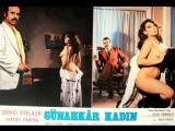Gunahkar_kadin  - lk Erakalin 1979  Zerrin Egeliler, Kazim Kartal, Turgut zatay Cesur Barut Ata Saka
