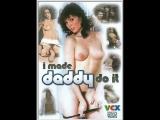 Я заставила папу сделать это  I Made Daddy Do It (1985)