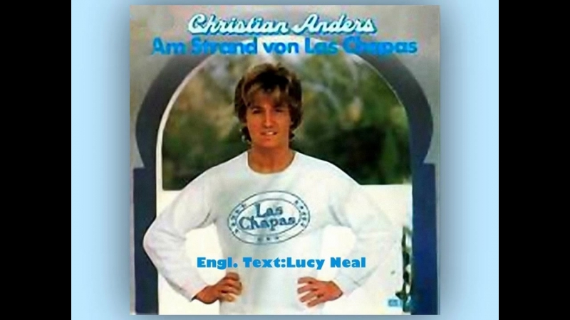 CHRISTIAN ANDERS SINGS LAS CHAPAS (1978)