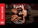 BOY CULTURE  Парни как особая культура - 2006
