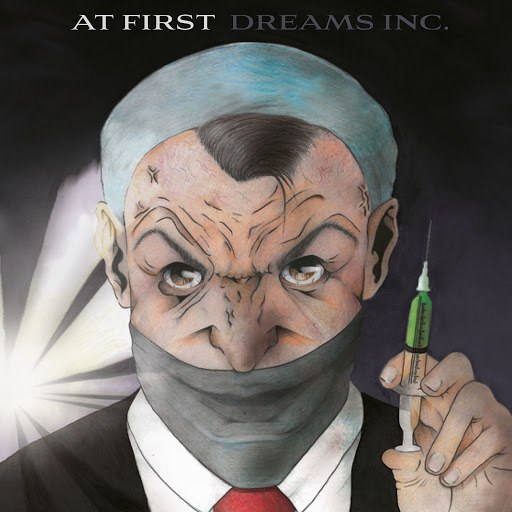 At First альбом Dreams Inc