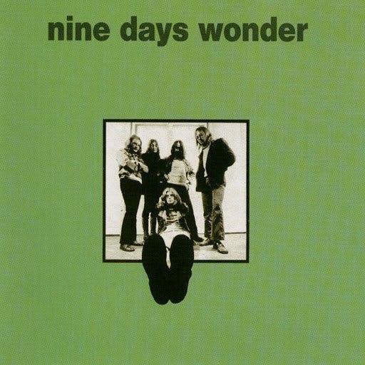 Nine Days Wonder альбом Nine Days Wonder
