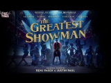 Hugh Jackman, Keala Settle, Zac Efron, Zendaya - The Greatest Show (The Greatest Showman Soundtrack) (рус. саб)