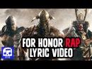 For Honor Rap LYRIC VIDEO by JT Music Feat. TrollfesT - Deus Vult