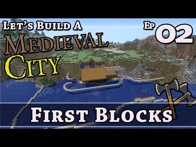 How To Build A Medieval City :: E2 :: First Blocks :: Minecraft :: Z One N Only