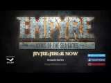 Empyre Launch Trailer