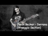 Jason Becker - Serrana (Arpeggio Section)