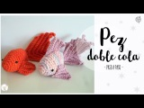 Pez amigurumi doble cola crochet goldfish