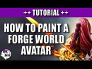 How to Paint a Forge World Avatar