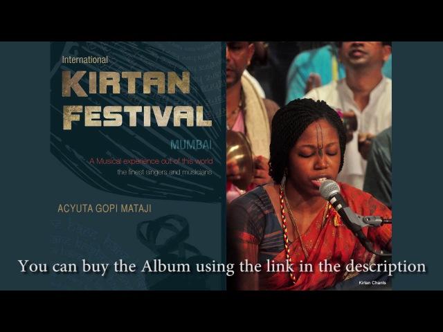 Acyuta Gopi Mataji - Hare Krishna Kirtan - International Kirtan Festival Mumbai