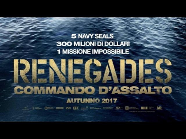 RENEGADES - Commando D'Assalto (2017) Guarda Streaming ITA