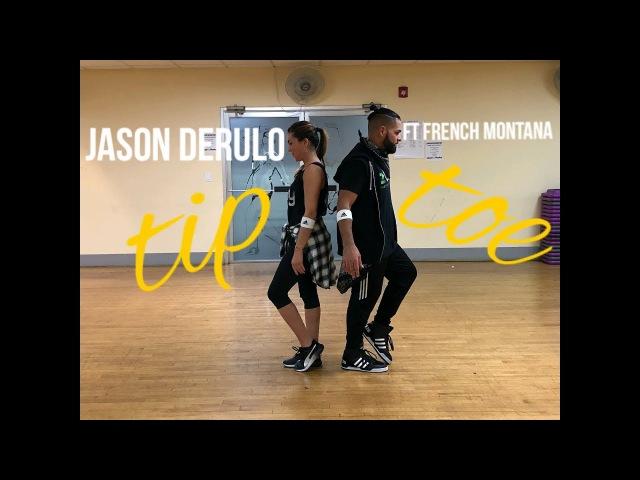 Jason Derulo Feat French Montana - Tip Toe Zumba Choreography