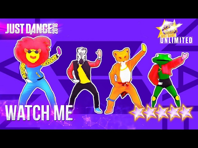 Just Dance 2018: Watch Me (Whip/Nae Nae) - 5 stars
