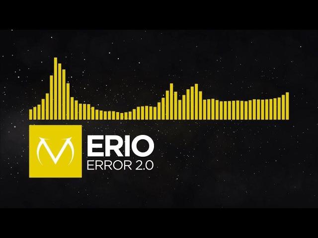 [Complextro] - Erio - Error 2.0