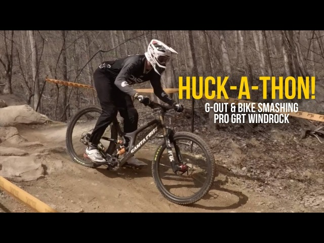HUCK-A-THON! Downhill Bike Smashing from Pro GRT Windrock
