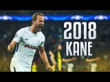 Harry Kane - Perfect Striker - Skills &amp Goals 2018 HD