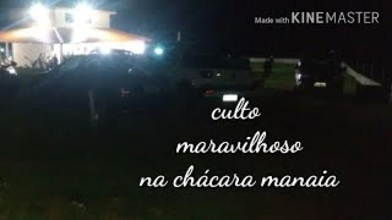 CULTO DE EVANGELIZAÇÃO CCB NA CHÁCARA MANÁIA