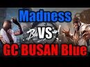 Madness VS GC BUSAN Blue Нарезка День 2 Чемпионат Blade and Soul Россия Корея