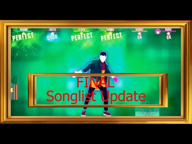 Just Dance 2018 - Pre-Final Songlist Update! (6 октября,6 October!)
